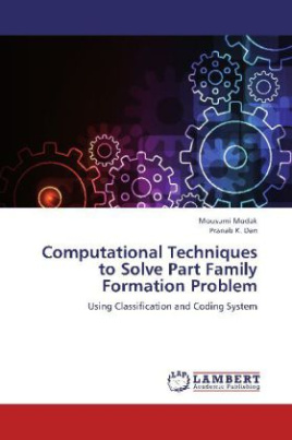 Computational Techniques to Solve Part Family Formation Problem