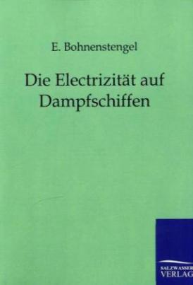 Die Elektricität auf Dampfschiffen