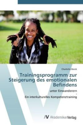 Trainingsprogramm zur Steigerung des emotionalen Befindens