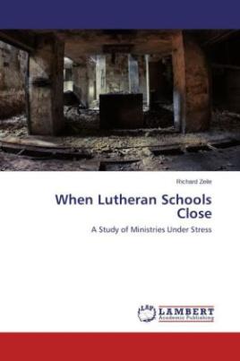 When Lutheran Schools Close