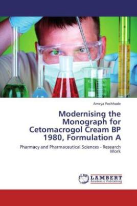 Modernising the Monograph for Cetomacrogol Cream BP 1980, Formulation A