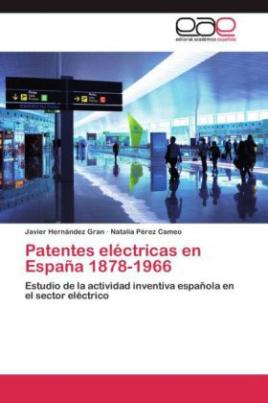 Patentes eléctricas en España 1878-1966