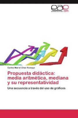 Propuesta didáctica: media aritmética, mediana y su representatividad