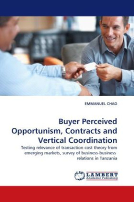 Buyer Perceived Opportunism, Contracts and Vertical Coordination