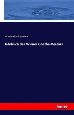 Jahrbuch des Wiener Goethe-Vereins