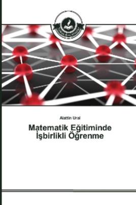 Matematik Egitiminde sbirlikli Ögrenme