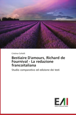 Bestiaire D'amours, Richard de Fournival - La redazione francoitaliana