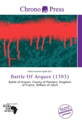 Battle Of Arques (1303)