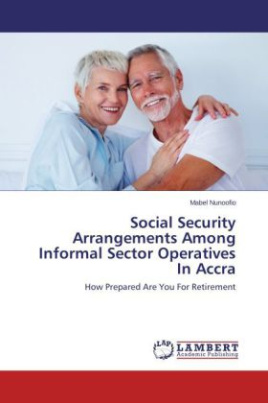 Social Security Arrangements Among Informal Sector Operatives In Accra