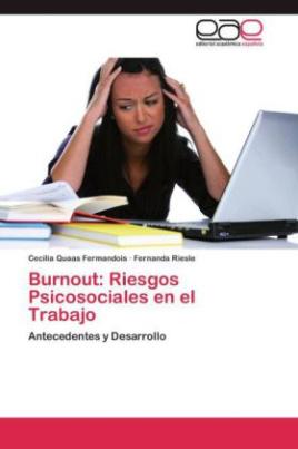 Burnout: Riesgos Psicosociales en el Trabajo