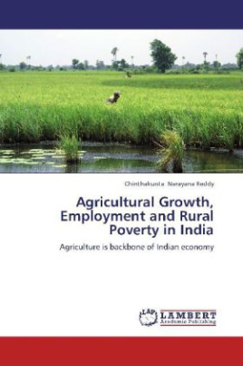 Agricultural Growth, Employment and Rural Poverty in India