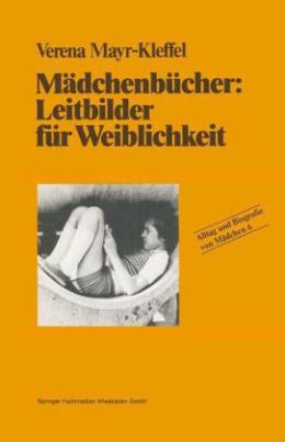 Mädchenbücher: Leitbilder für Weiblichkeit