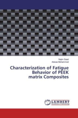 Characterization of Fatigue Behavior of PEEK matrix Composites