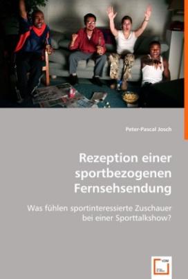 Rezeption einer sportbezogenen Fernsehsendung