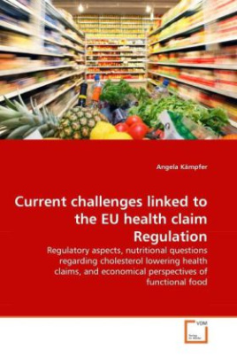 Current challenges linked to the EU health claim Regulation