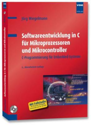Softwareentwicklung in C für Mikroprozessoren und Mikrocontroller, m. CD-ROM