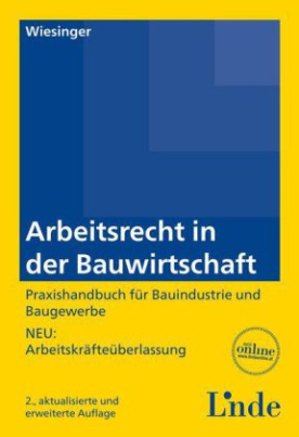 Arbeitsrecht in der Bauwirtschaft  (f. Österreich)