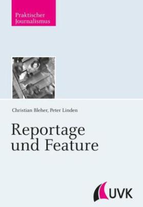 Reportage und Feature