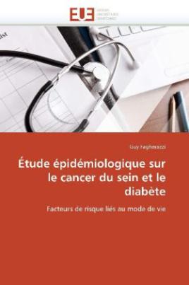 Étude épidémiologique sur le cancer du sein et le diabète