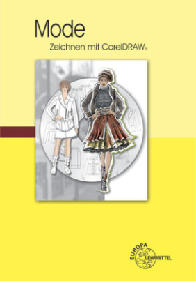 Mode - Zeichnen mit CorelDRAW, m. CD-ROM