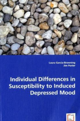 Individual Differences in Susceptibility to Induced Depressed Mood
