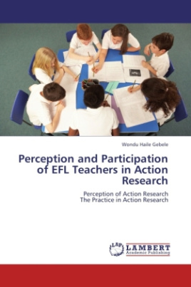 Perception and Participation of EFL Teachers in Action Research