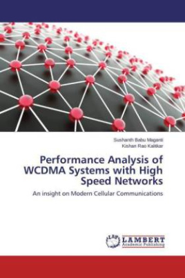 Performance Analysis of WCDMA Systems with High Speed Networks