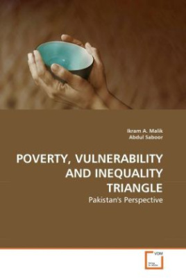 POVERTY, VULNERABILITY AND INEQUALITY TRIANGLE