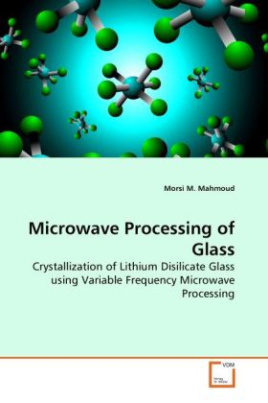 Microwave Processing of Glass