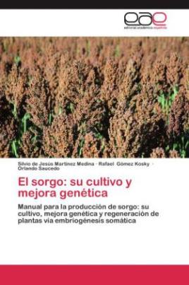 El sorgo: su cultivo y mejora genética