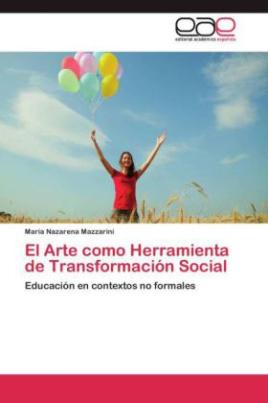 El Arte como Herramienta de Transformación Social
