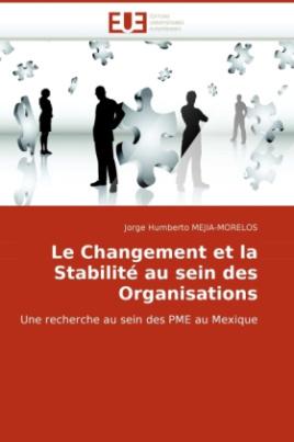 Le Changement et la Stabilité au sein des Organisations