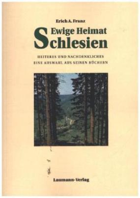 Ewige Heimat Schlesien