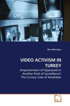 VIDEO ACTIVISM IN TURKEY
