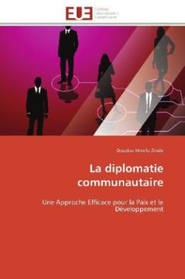 La diplomatie communautaire