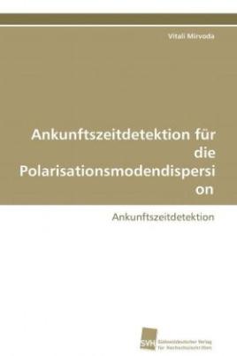 Ankunftszeitdetektion für die Polarisationsmodendispersion