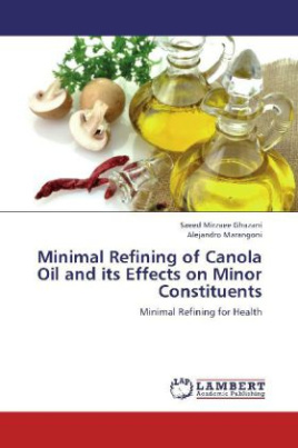 Minimal Refining of Canola Oil and its Effects on Minor Constituents