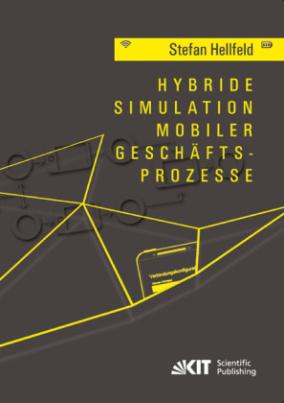 Hybride Simulation mobiler Geschäftsprozesse