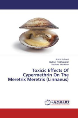 Toxicic Effects Of Cypermethrin On The Meretrix Meretrix (Linnaeus)