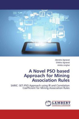 A Novel PSO based Approach for Mining Association Rules