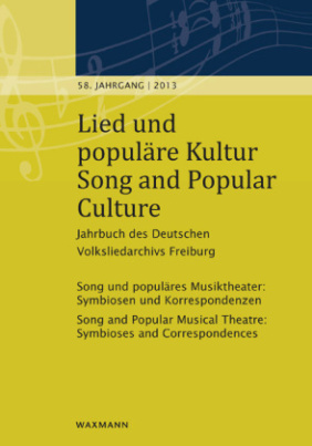 Lied und populäre Kultur. Song and Popular Culture. Jg.58/2013