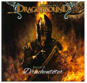 Dragonbound, Faldaruns Spiele - Drachentöter, 1 Audio-CD