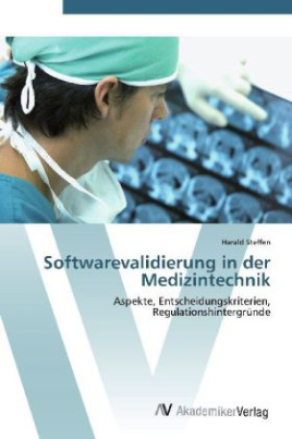 Softwarevalidierung in der Medizintechnik