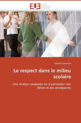 Le respect dans le milieu scolaire