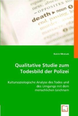 Qualitative Studie zum Todesbild der Polizei