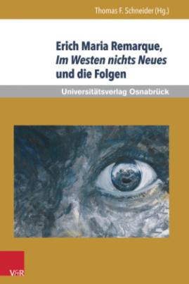 Erich Maria Remarque, Im Westen nichts Neues und die Folgen