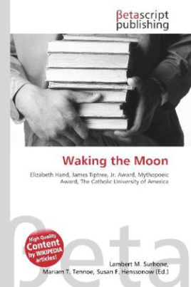 Waking the Moon