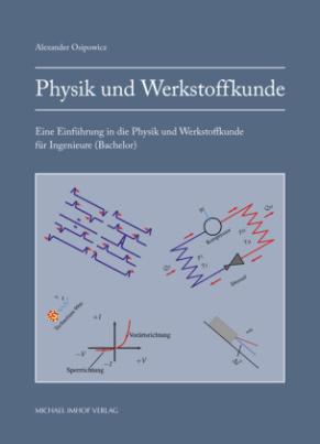 Physik und Werkstoffkunde