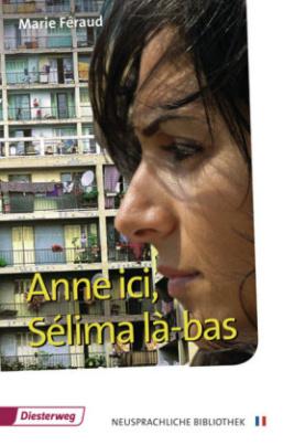 Anne ici, Selima là-bas