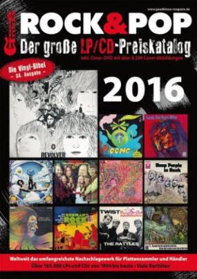 Der große Rock & Pop LP / CD-Preiskatalog 2016, m. 1 DVD-ROM